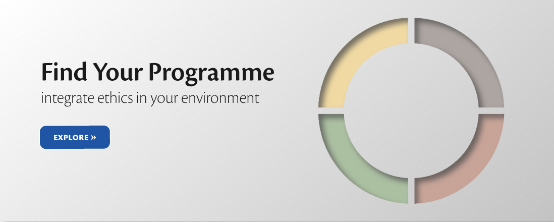 Find your Programme integrate ethicsin your environment