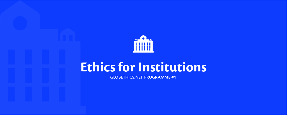 Ethics for Institutions Programme