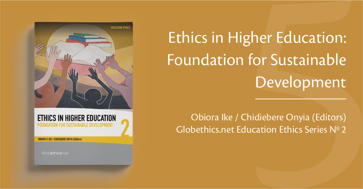 Ethics in Higher Education: Foundation for Sustainable Development