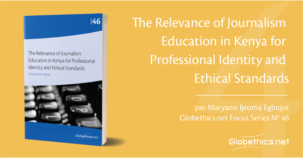 The relevance of journalism education in Kenya for professional identity and ethical standards