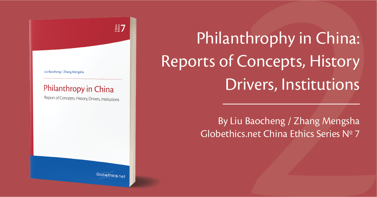 Philanthrophy in China: Reports of Concepts, History Drivers, Instructions