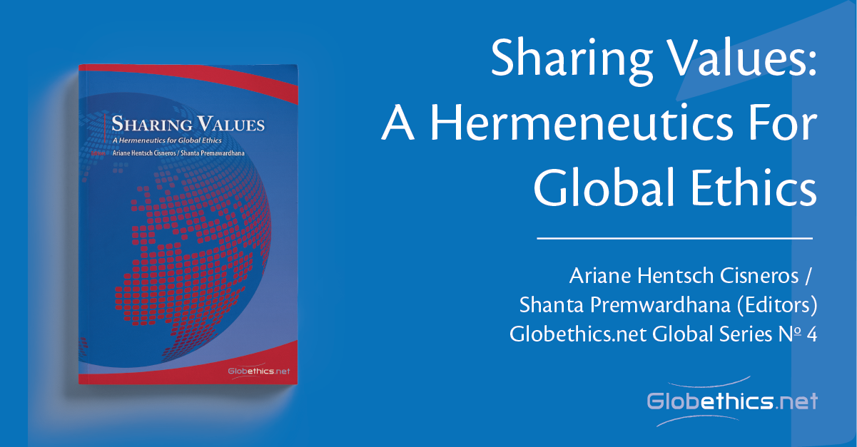 Sharing Values: A hermeneutics for Global Ethics